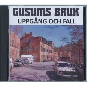 gusums_bruk_uppgang_och_fall